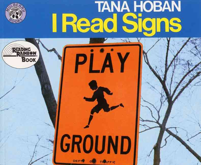 I Read Signs By Hoban, Tana