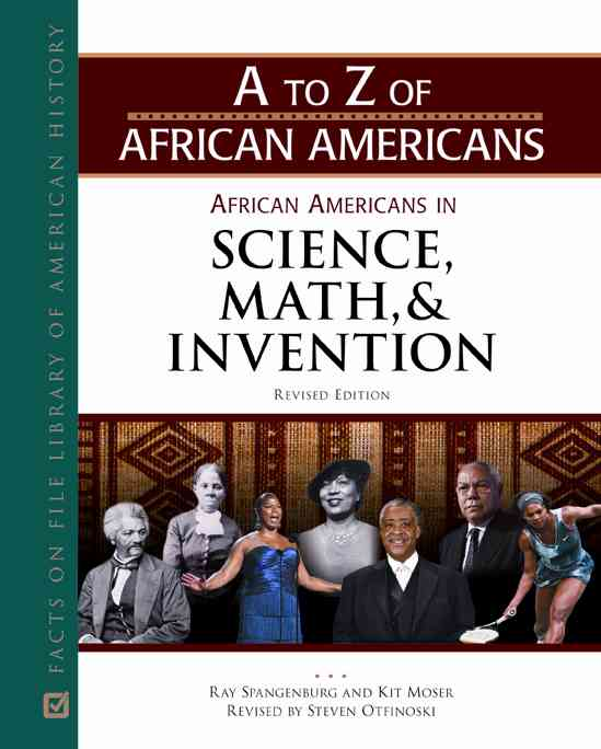 African Americans in Science, Math, and Invention By Spangenburg, Ray