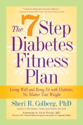 Marlowe & Company The 7 Step Diabetes Fitness Plan: Living Well and Being Fit with Diabetes, No Matter Your Weight by Colberg, Sheri R., PH.D./ Pe at Sears.com